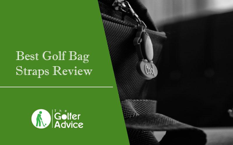 Best Golf Bag Straps